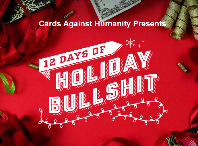 12 Days of Holiday Bullshit