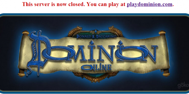 Isotropic's Unauthorized Online Dominion Game Shuts Down