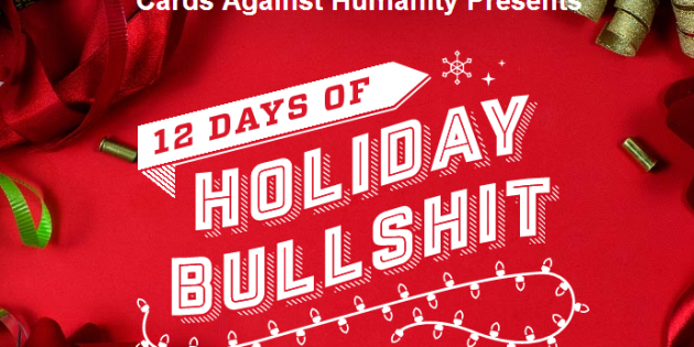 "Cards Against Humanity's ""Holiday Bullshit"" Sells Out in Less Than 4 Hours"